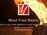 Using a heat deflector in your woodfired oven