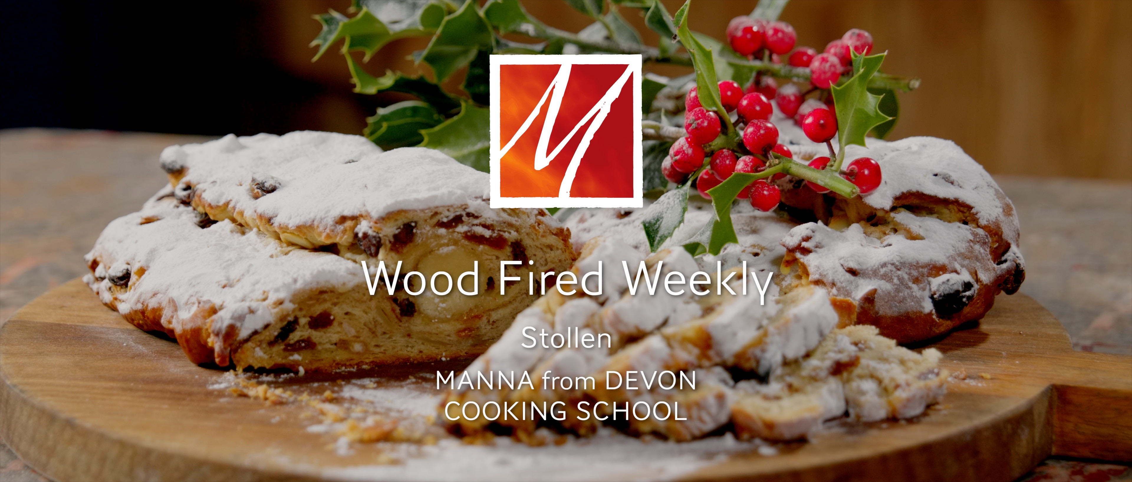 Stollen in the Wood Fired Oven