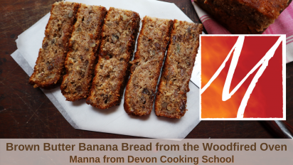 Brown Butter Banana Bread from the Woodfired Oven