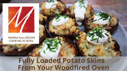 Fully Loaded Potato Skins from the Woodfired Oven